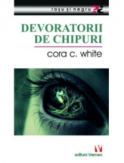 Devoratorii de chipuri - Cora C. White