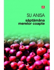 Saptamana merelor coapte - Su Anisa
