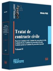 Tratat de contracte civile. Potrivit Codului civil, Codului de procedura civila, Codului fiscal, Codului de procedura fiscala, Codului penal si Codului de procedura penala. Volumul II (Oliviu Puie)