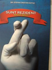 Sunt rezident. What next? - dr. Stefan Cristian Gutue