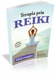 Terapia prin Reiki. Ghid complet - Colectiv autori