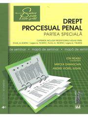 Drept procesual penal. Partea speciala. Mapa de seminar (Ion Neagu, Mircea Damaschin, Andrei Viorel Iugan)