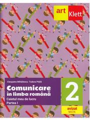 Comunicare in LIMBA ROMANA. Caietul meu de lucru. Clasa a II-a. Partea I - Cleopatra Mihailescu, Tudora Pitila
