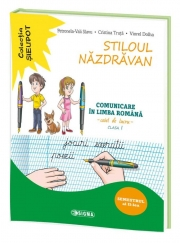 Stiloul Nazdravan. Comunicare in limba romana, caiet de lucru pentru clasa I, semestrul al II-lea