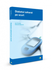 Diabetul zaharat pe scurt, Ian N. Scobie