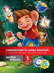 Comunicare in limba romana - auxiliar didactic pentru clasa a I-a - Anca Veronica Taut, Anicuta Todea, Adina Achim, Elena Lapusan