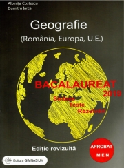 Bacalaureat Geografie 2019 - Sinteze, Teste, Rezolvari - Romania, Europa, Uniunea Europeana - Albinita Costescu (Editie, revizuita)