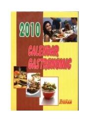 Calendar gastronomic 2010 (Calendar de perete cu file)