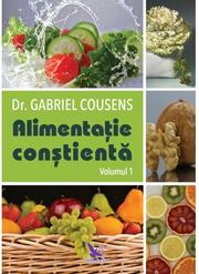 Alimentatia constienta - vol. 1+2 - Gabriel Cousens