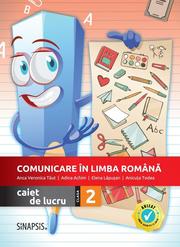 Comunicare in limba romana - caiet de lucru pentru clasa a II-a - Anca Veronica Taut, Anicuta Todea, Adina Achim, Elena Lapusan