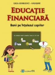 Educatie financiara. Banii pe intelesul copiilor