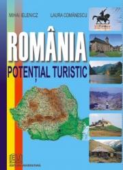 Romania - Potential turistic- Laura Comanescu Mihai Ielenicz