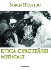 Etica cercetarii medicale - Sorin Hostiuc