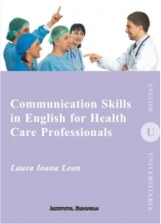 Communication Skills in English for Health Care Professionals - Ioana Laura Leon