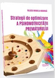 Strategii de optimizare a psihomotricitatii prematurului