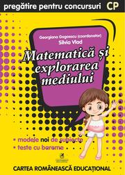 Culegere pregatire pentru concursuri. Matematica si explorarea mediului. Clasa pregatitoare - Georgiana Gogoescu, Silvia Vlad