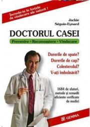 Doctorul Casei (Prevenire - recunoastere - vindecare) - Jakie Seguin-Eynard