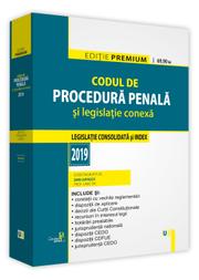 Codul de procedura penala si legislatie conexa 2019. Editie PREMIUM - Dan Lupascu