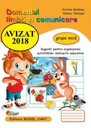 Domeniul limba si comunicare. Caiet pentru gradinita, grupa mica - Cristina Beldianu, Estera Tintesan