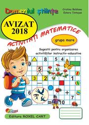 Domeniul stiinte, activitati matematice. Caiet pentru gradinita, grupa mare - Cristina Beldianu, Estera Tintesan