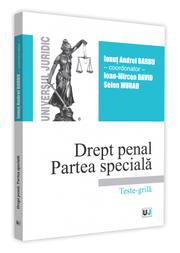Drept penal. Partea speciala. Teste-grila 2019 - Ionut Andrei Barbu, Ioan-Mircea David, Selen Murad