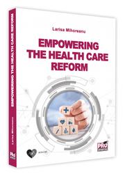 Empowering the Health Care Reform - Larisa Mihoreanu