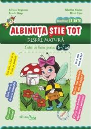 Albinuta stie tot - Cunoasterea mediului 6-7 ani