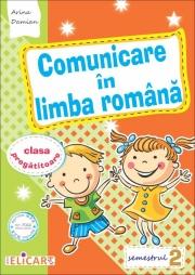 Comunicare in limba romana pentru clasa pregatitoare. Semestrul II. Caiet de lucru