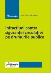 Infractiuni contra sigurantei circulatiei pe drumurile publice