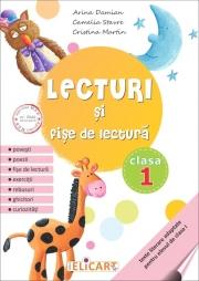 Lecturi şi fişe de lectură. Clasa I texte literare adaptate pentru elevul de clasa 1 - Arina Damian, Camelia Stavre, Cristina Martin
