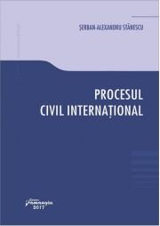 Procesul civil international (Serban Alexandru Stanescu)