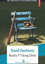 Bucky F-cking Dent - David Duchovny