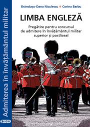 Limba engleza Pregatire pentru concursul de admitere in invatamantul militar superior si postliceal