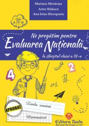 Ne pregatim pentru evaluarea nationala la sfarsitul clasei a IV-a. Editia 2018 - Artur Balacuca