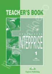 Enterprise 1 Beginner, Teachers Book, (Curs de limba engleza pentru clasa V-a )