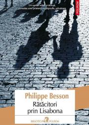 Ratacitori prin Lisabona - Philippe Besson