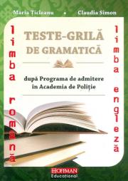 Teste grila de Gramatica limbii romane si a limbii Engleza dupa programa de admitere in Academia de Politie