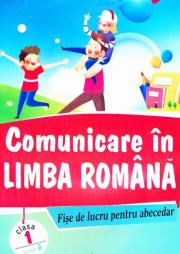 Comunicare in limba romana. Fise de lucru pentru abecedar, model A - Marinela Chiriac