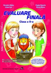 Evaluare Finala, pentru clasa a II-a (2017) Comunicare in limba romana - Matematica si explorarea mediului