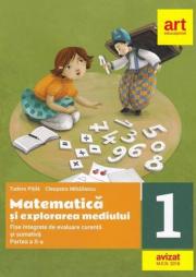 Matematica și explorarea mediului. Fișe integrate de evaluare curentă și sumativă. Clasa I. Partea a II-a - Tudora Pitila