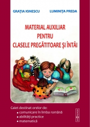 Material auxiliar pentru clasele pregatitoare si intai - Gratia Ionescu, Luminita Preda