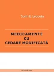 Medicamente cu cedare modificata - Sorin E. Leucuta