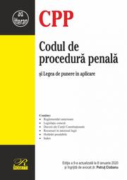 Codul de procedura penala. Editia a 9-a actualizata la 8 ianuarie 2020 - Petrut CIOBANU