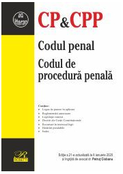 Codul penal. Codul de procedura penala. Editia a 21-a actualizata la 8 ianuarie 2020 - Petrut CIOBANU