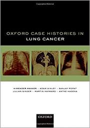 Oxford Case Histories in Lung Cancer - Himender K. Makker, Adam Ainley, Sanjay Popat, Julian Singer, Martin Hayward, Antke Hagena