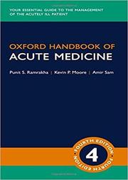 Oxford Handbook of Acute Medicine - Punit Ramrakha, Kevin Moore, Amir Sam