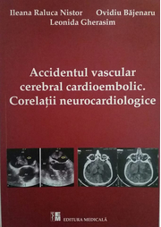 Accidentul vascular cerebral cardioembolic. Corelatii neurocardiologice