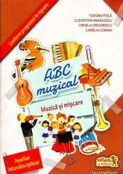 ABC muzical - Muzica si miscare (Clasa pregatitoare)