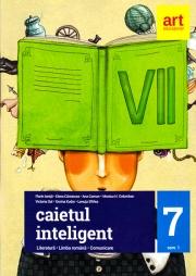 Caietul inteligent. LITERATURĂ. Limba română. Comunicare. Clasa a VII-a. Semestrul I
