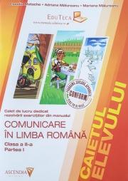 Caietul elevului pentru clasa a II-a - Comunicare in Limba Romana - semestrul I